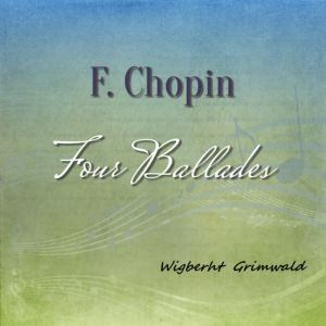 Chopin Four Ballades