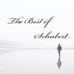 The Best Of Schubert