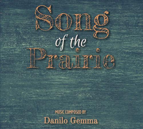 Recensione SONG OF THE PRAIRIE – Danilo Gemma