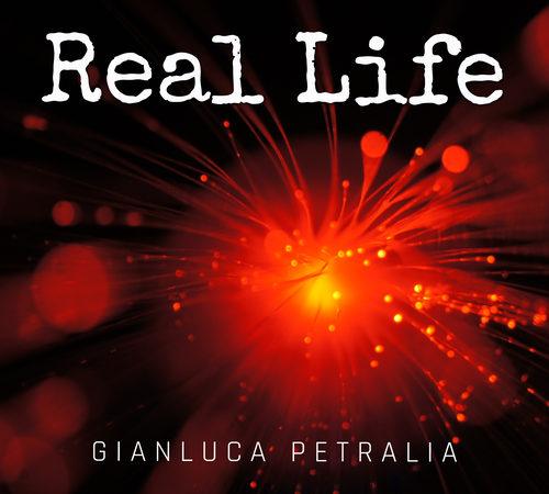 Recensione Real Life – Gianluca Petralia